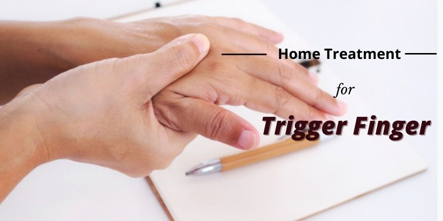 Home Treatment for Trigger Finger