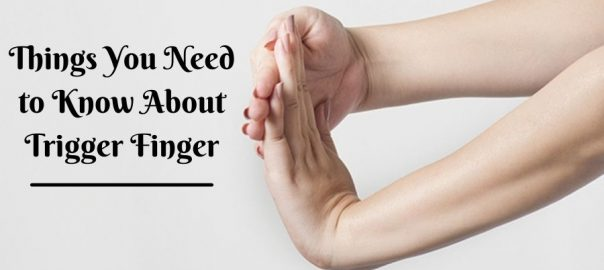 Know About Trigger Finger