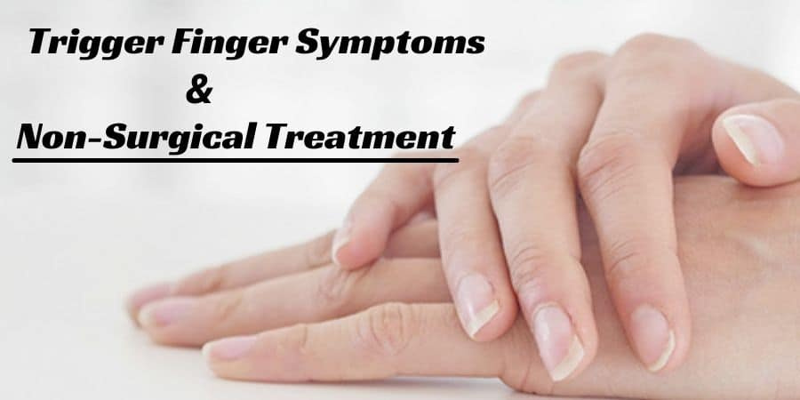 Non-Surgical Treatment for Trigger Finger